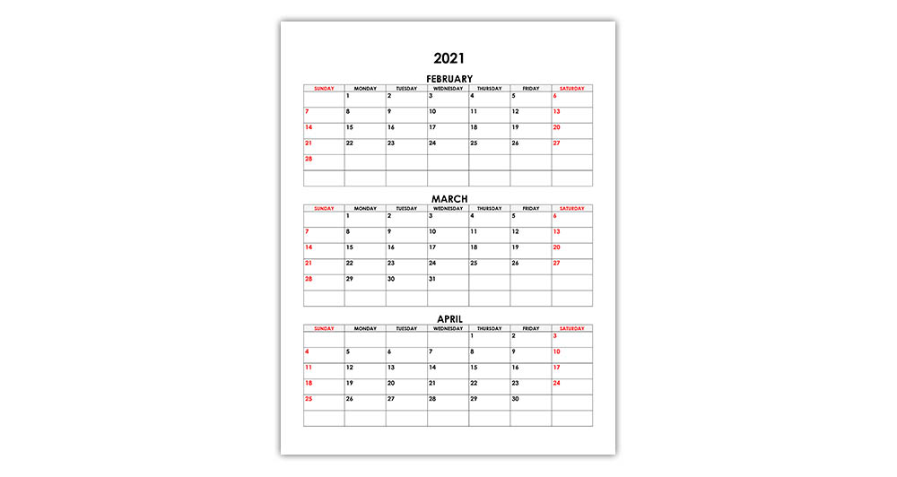 Calendar for February, March, April 2021