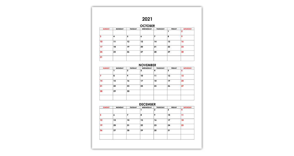 Calendar for October, November, December 2021